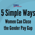 5 Simple Ways Women Can Close the Gender Pay Gap – Equal Pay Day
